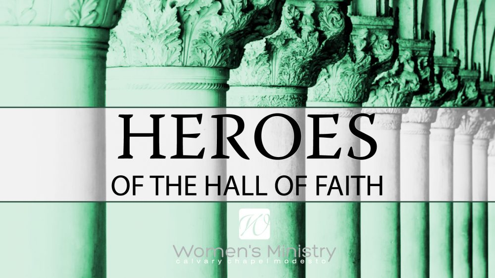 Heroes of the Hall of Faith