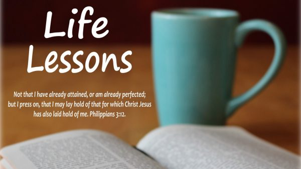 Life Lessons Wrap-Up - Philippians 3:12 Image
